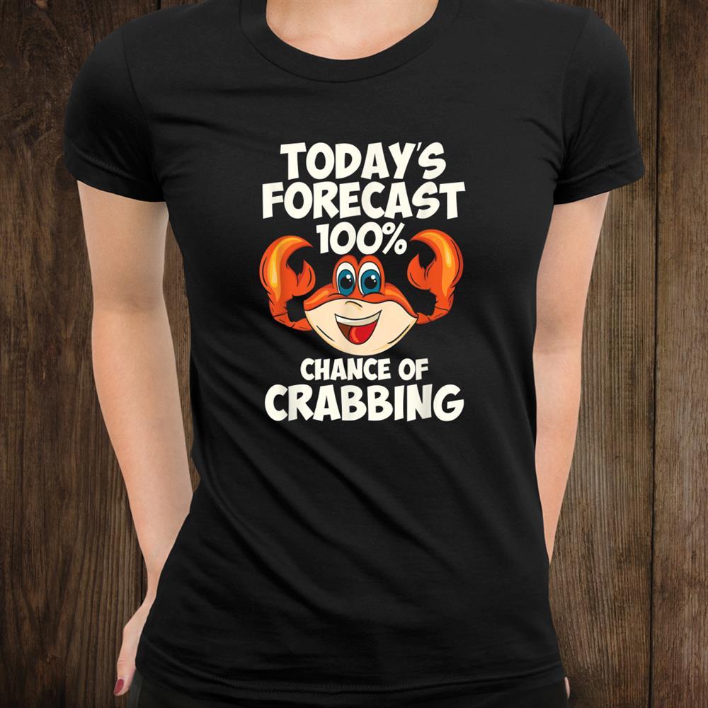 100 Crabbing Crab Hunt Gear Crab Fishing Shirt