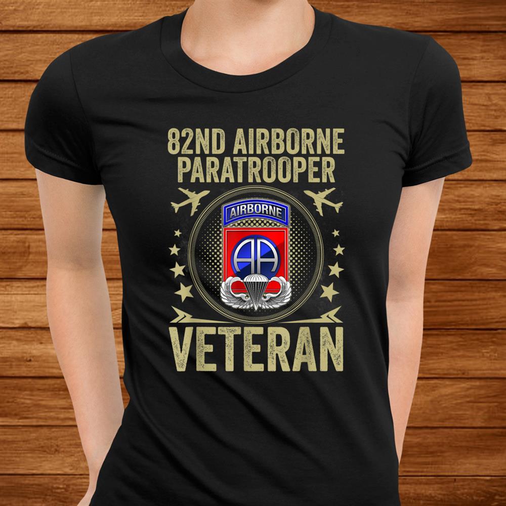 82nd Airborne Paratrooper Veteran Shirt