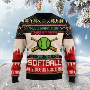 All I Want For Christmas Is More Time For Softball Ugly Christmas Sweater
