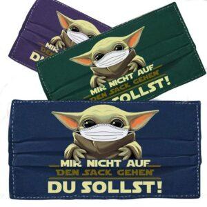 Baby Yoda Mir Nicht Auf Den Sack Gehen Du Sollst Cloth Mask