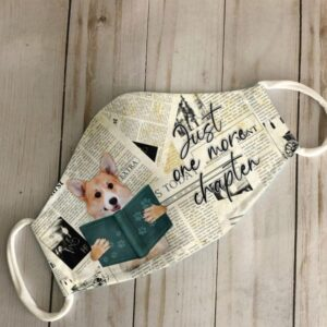 Corgi Just One More Chapter Face Mask