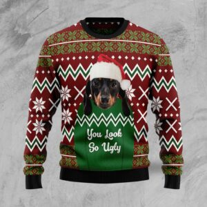 Dachshund You Look So Ugly Ugly Christmas Sweater