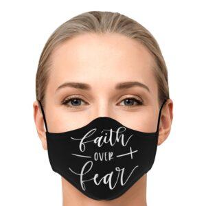 Faith Over Fear Face Mask