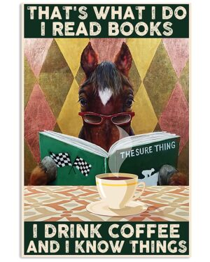 Horse Girl I Read Books And I Know Things Poster
