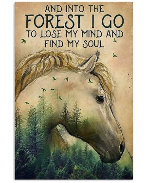 Horse Girl Into The Forest I Go To Find My Soul Poster