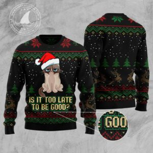 Is It Too Late To Be Good Cat Ugly Christmas Sweater