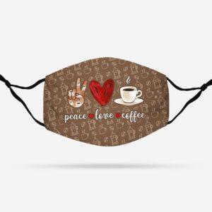 Peace Love Coffee Face Mask