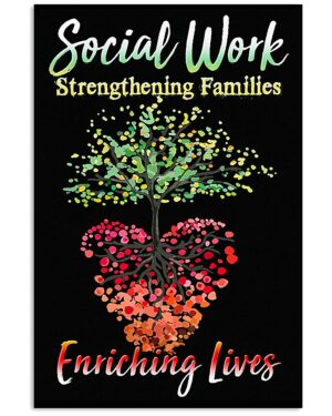 Social Work Strengthening Families Enriching Lives Poster