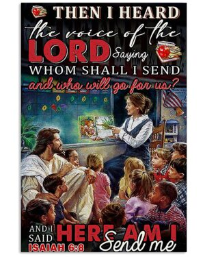 Teacher I Heard The Voice Of The Lord Poster