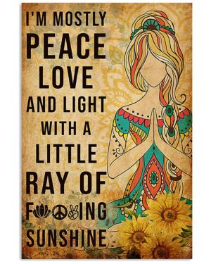 Yoga I'm Mostly Peace Love And Light Poster