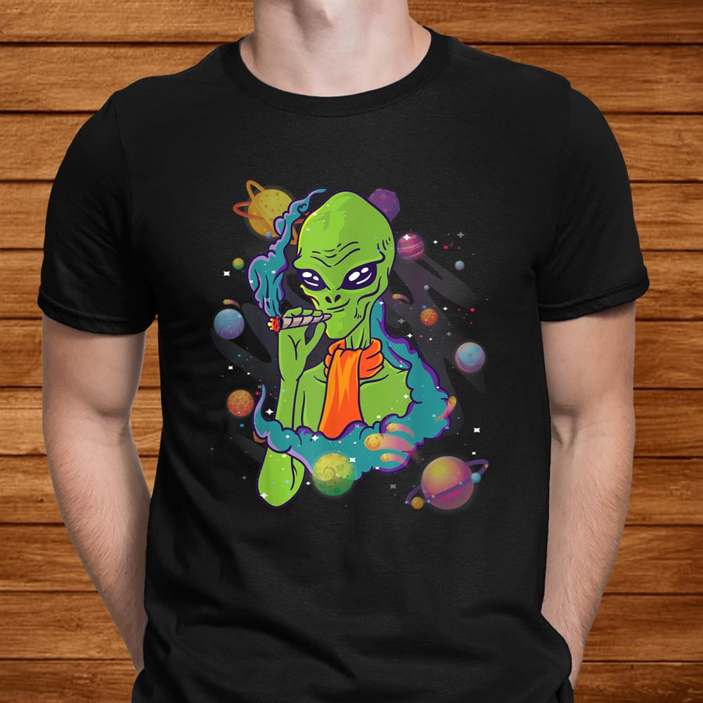 Alien Smoking Weed Cigarette Psychedelic Space Hippie Stoner Shirt