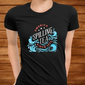 america spilling tea since 1773 funny 4th of july t shirt Men 3