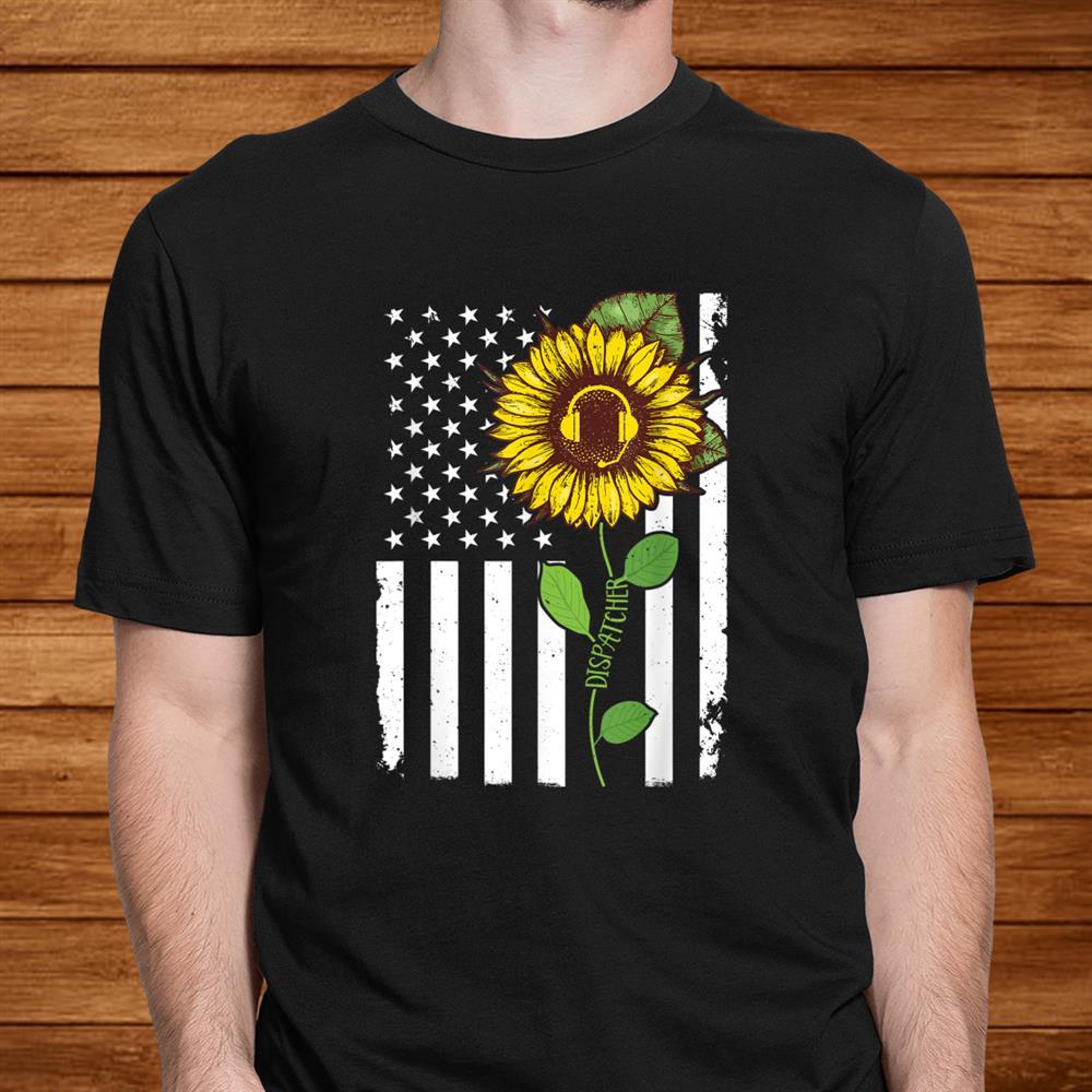 American Flag Dispatcher Sunflower Hippie Tshirt Dispatcher Shirt