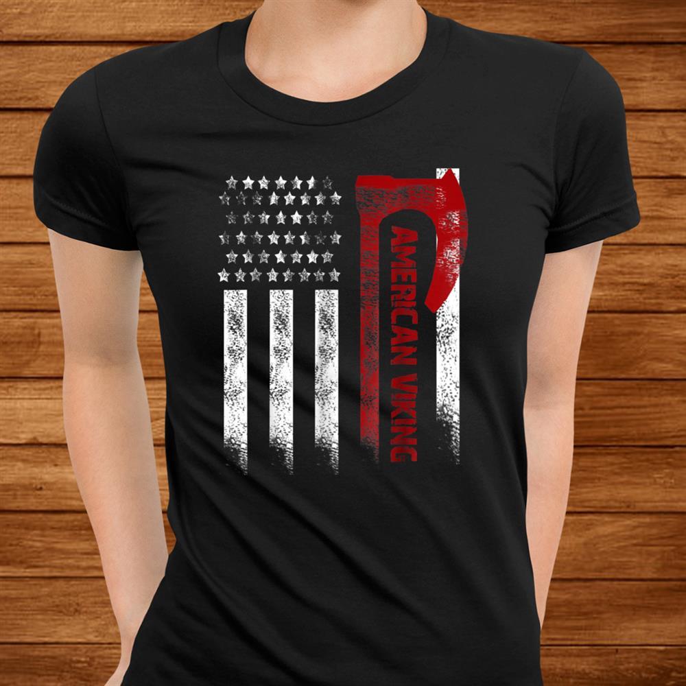 American Flag Viking Axe Shirt American Viking Shirt