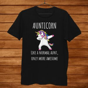 Aunticorn Like An Aunt Only Awesome Dabbing Unicorn Shirt