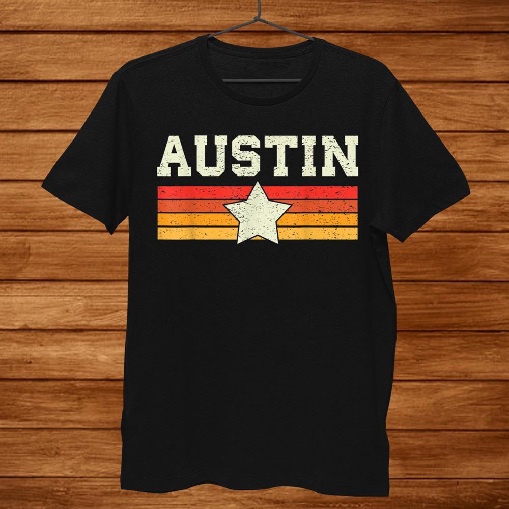 Austin Texas T-Shirt Retro Vintage Shirt Gift Women Kids Shirt