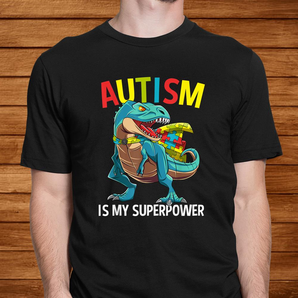 Autism Is My Superpower Dinosaur Puzzle Piece Boys Kids Shirt