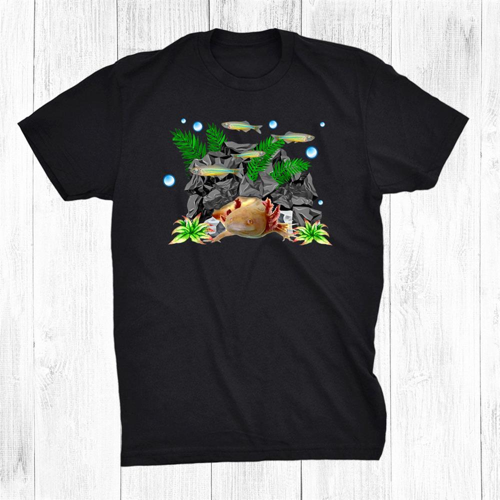 Axolotl Cave Danios Exotic Aquarium Pet Lovers Owners Shirt