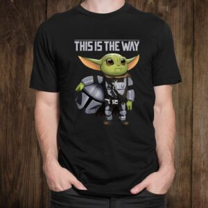 Baby Yoda This Is The Way Shirt