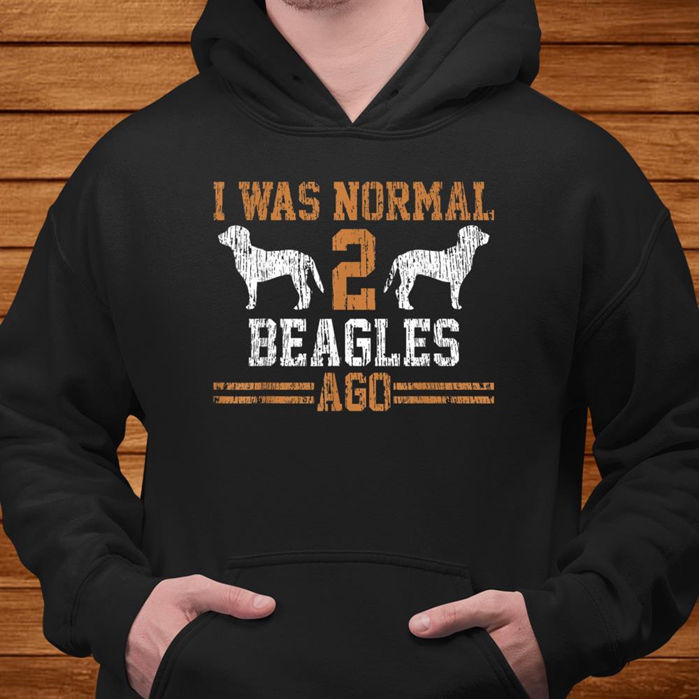 Beagle I Was Normal Two Beagles Ago Vintage Shirt