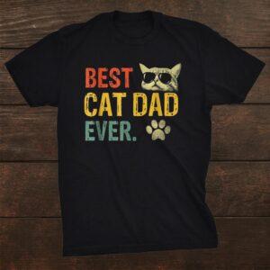 Best Cat Dad Ever Shirt Cat Daddy Vintage Shirt