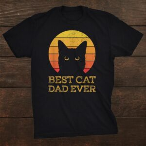 Best Cat Dad Ever Vintage Funny Cat Daddy Shirt