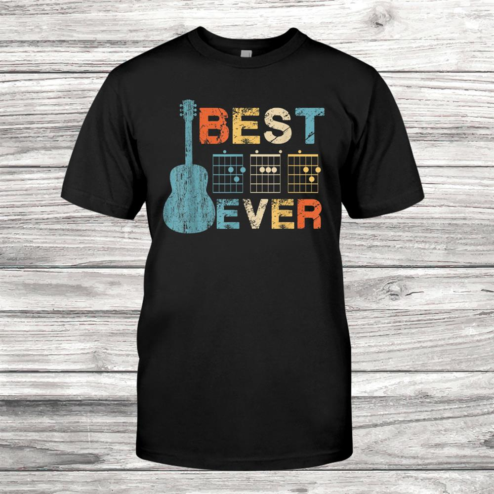 Best Dad Ever Guitar Chords Musician Funny Shirt