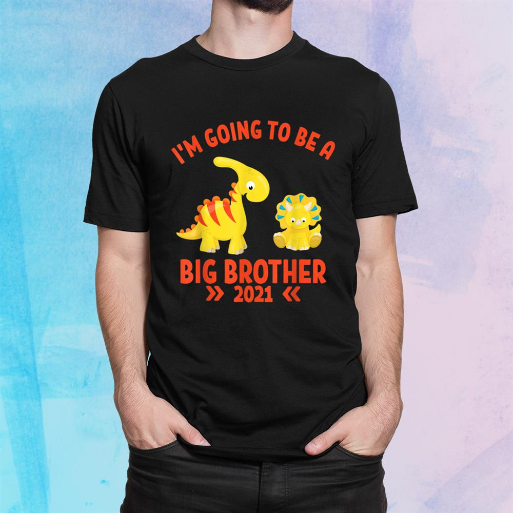 Big Brother 2021 I'm Going To Be A Big Brother Dinosaurs Shirt