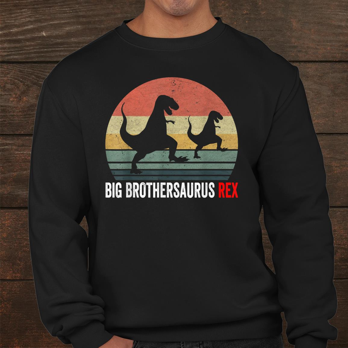 Big Brothersaurus Rex Dinosaur Shirt