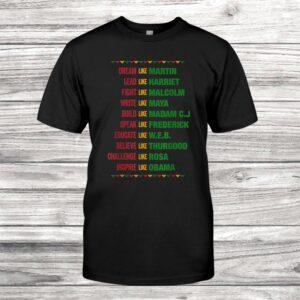Black Month History Black Lives Matter Shirt