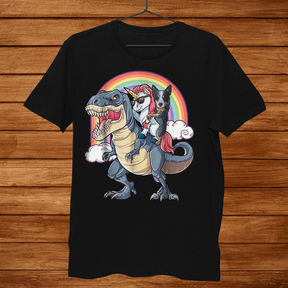Blue Heeler And Unicorn Ride Dinosaur Like Boss Funny Shirt