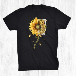 Born In October 1932 Sunflower 89th Birthday 89 Years Old Shirt