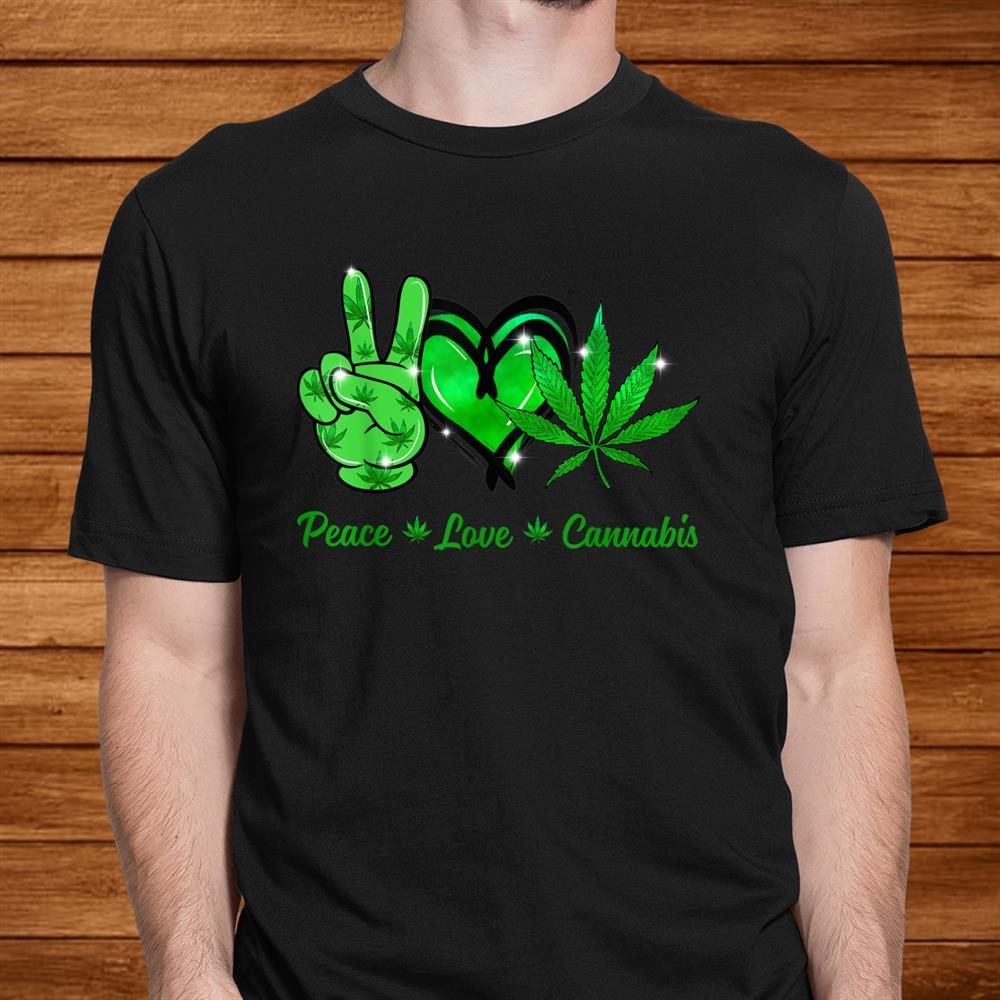 Cannabis Hippie Peace Love Heart Hand Gift Shirt
