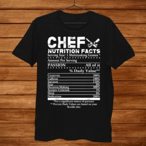 Chef Nutrition Facts Shirt Cool Chef Tee Gift For Chefs Men