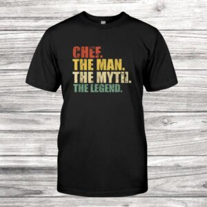Chef The Myth Legend Vintage Cool Culinary Cooking Shirt