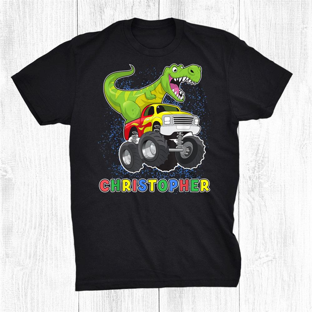 Christopher Dinosaur On A Monster Truck Shirt