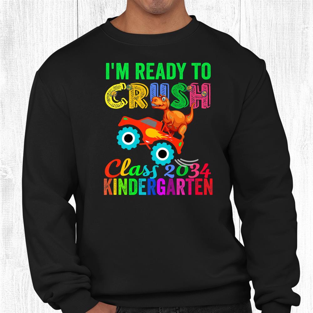 Class 2034 Ready To Crush Kindergarten Dinosaur Back School Shirt