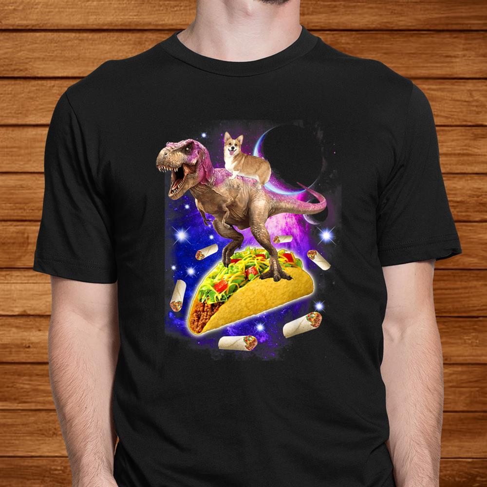 Corgi Riding T Rex Dinosaur And Taco Burrito Mexican Food Shirt
