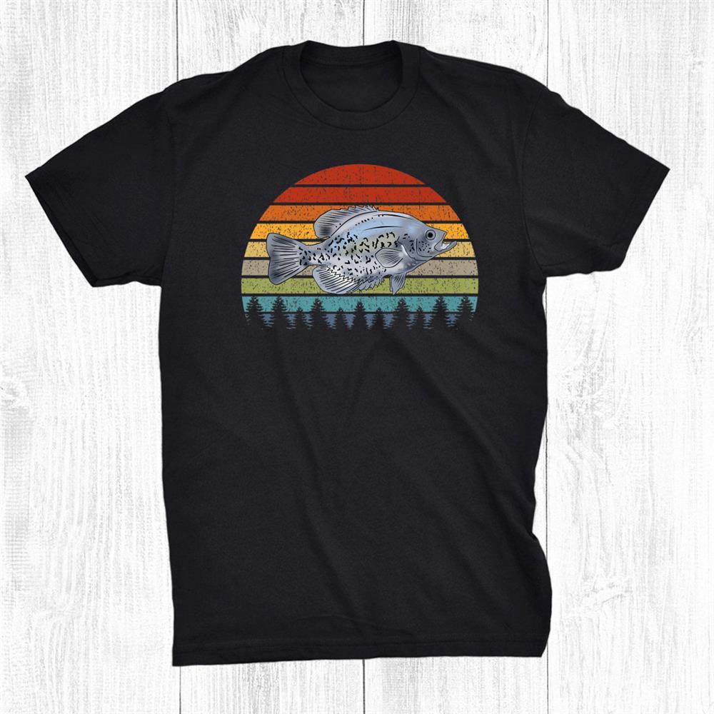 Crappie Fishing Pan Fish Freshwater Fisherman Funny Shirt