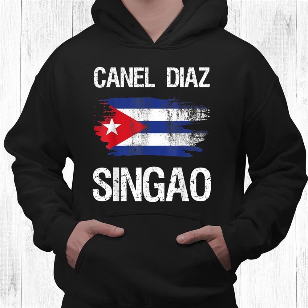 Cuba Diaz Canel Singao Shirt