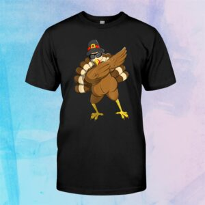 Dabbing Turkey Happy Thanksgiving Day Gifts Family Funny Top Shirt