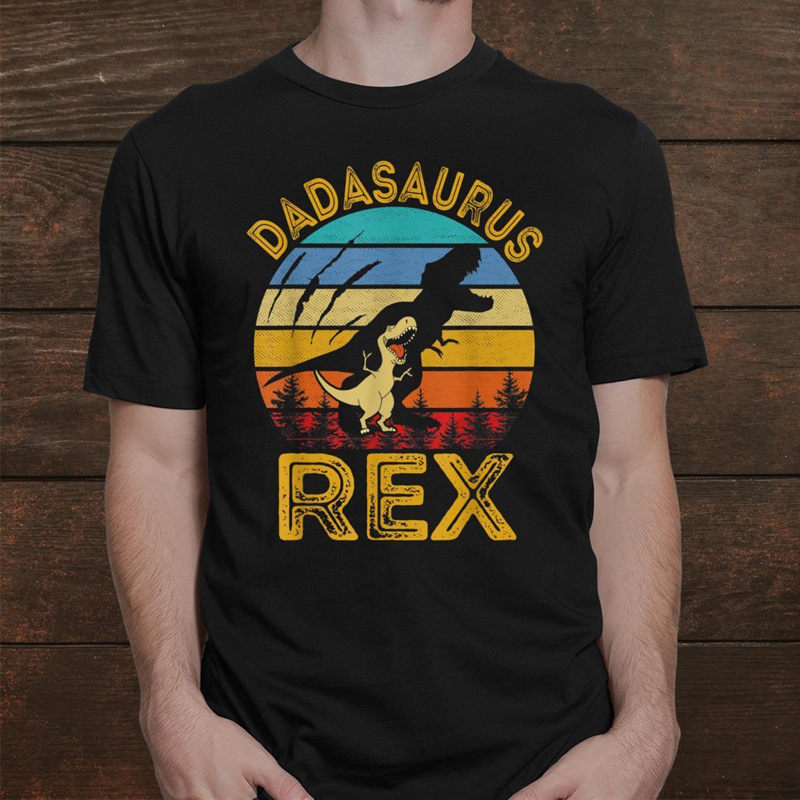 Dadasaurus Rex Shirt Funny Dinosaur Shirt
