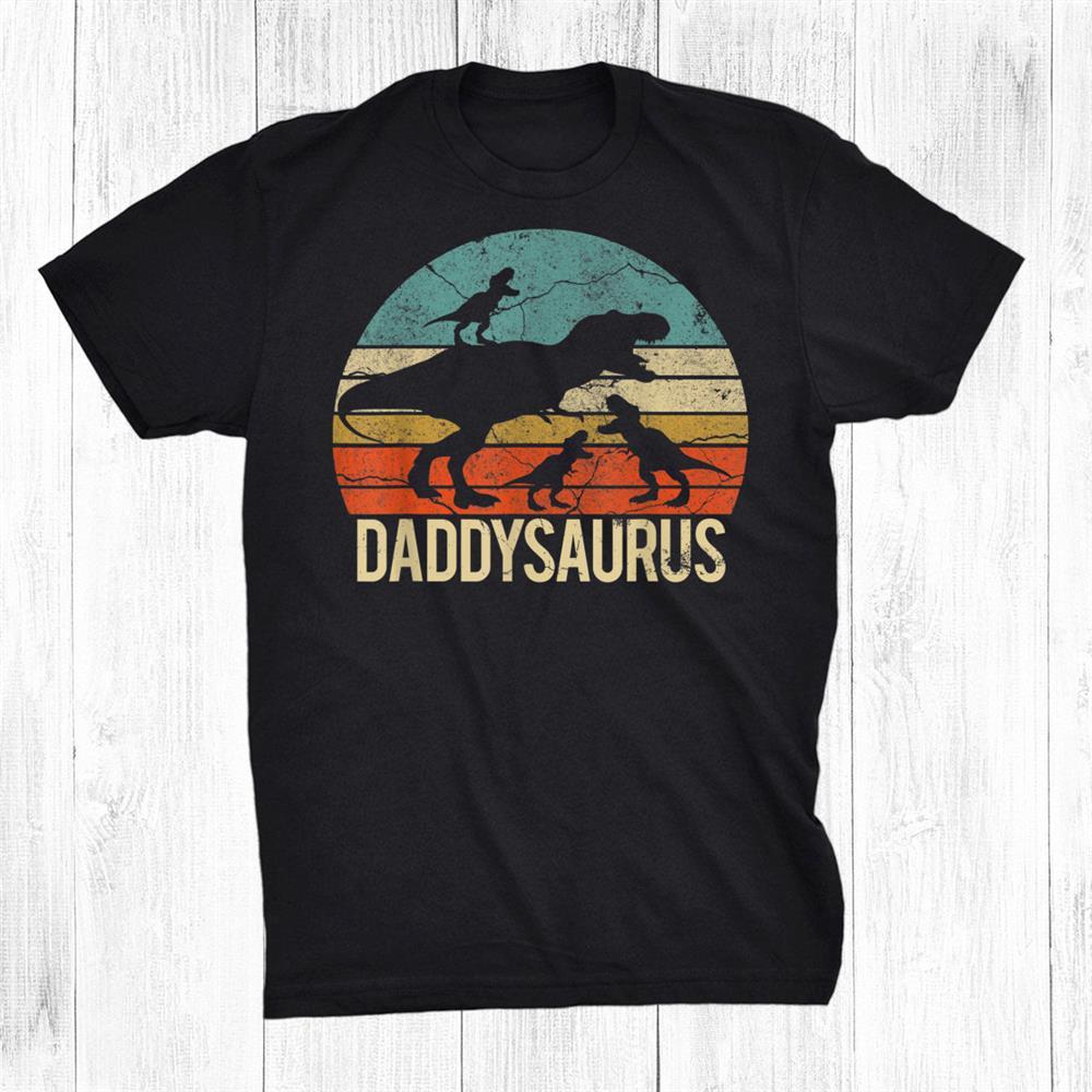 Daddy Dinosaur Daddysaurus Three Kids Christmas Shirt
