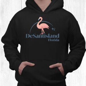 desantisland land of florida flamingo shirt 3