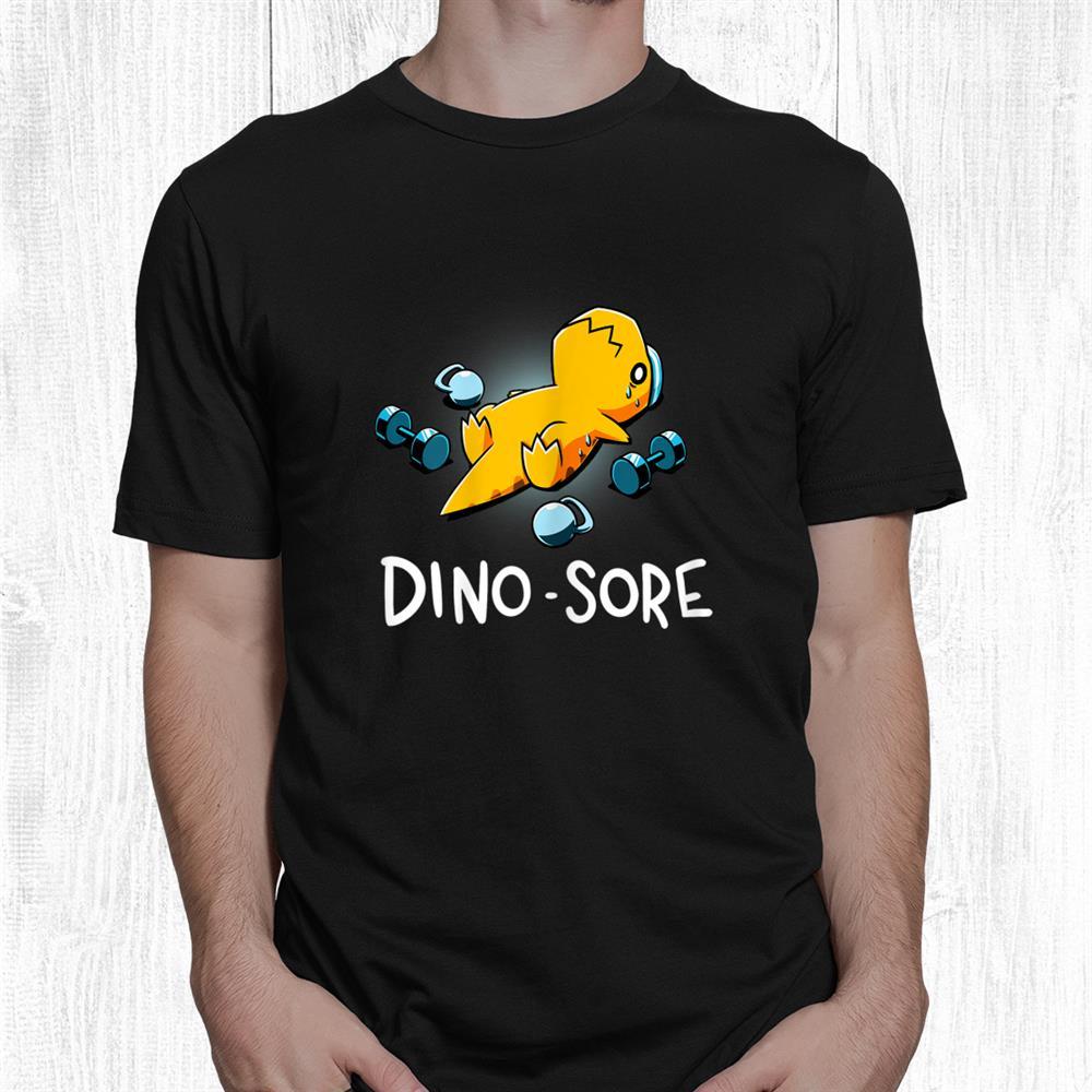 Dino Sore Funny Dinosaur Workout Gym Fitness Lifting Shirt