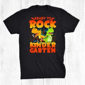 Dinosaurus Kindergarten Ready To Rocks Aka Kinder Teacher Shirt