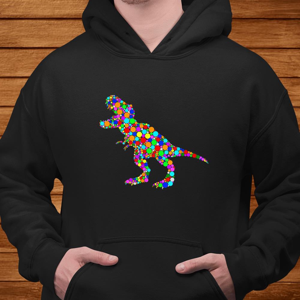 Dot T Rex Dinosaur Lovers Shirt International Dot Day Shirt