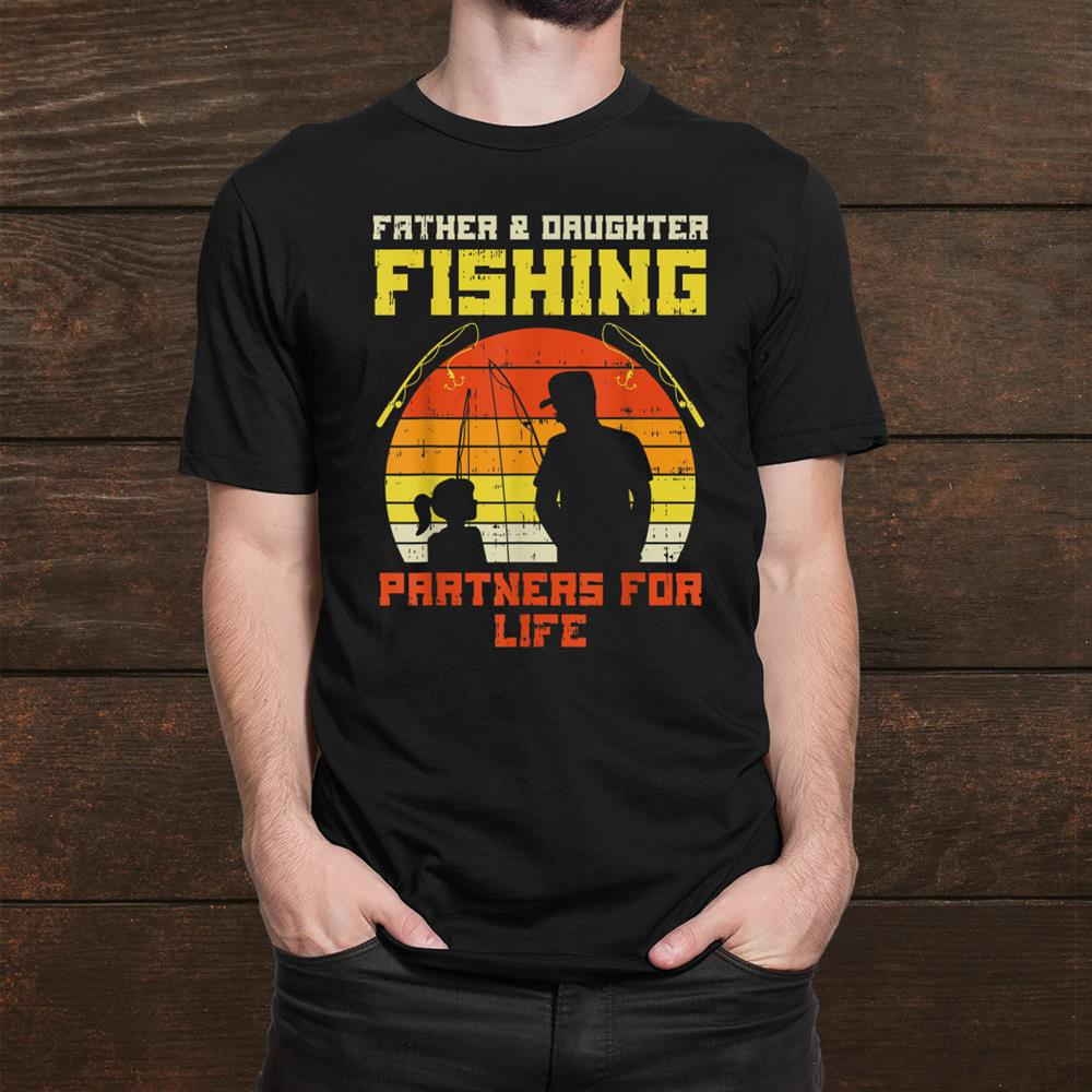 Father Daughter Fishing For Life Retro Matching Shirt