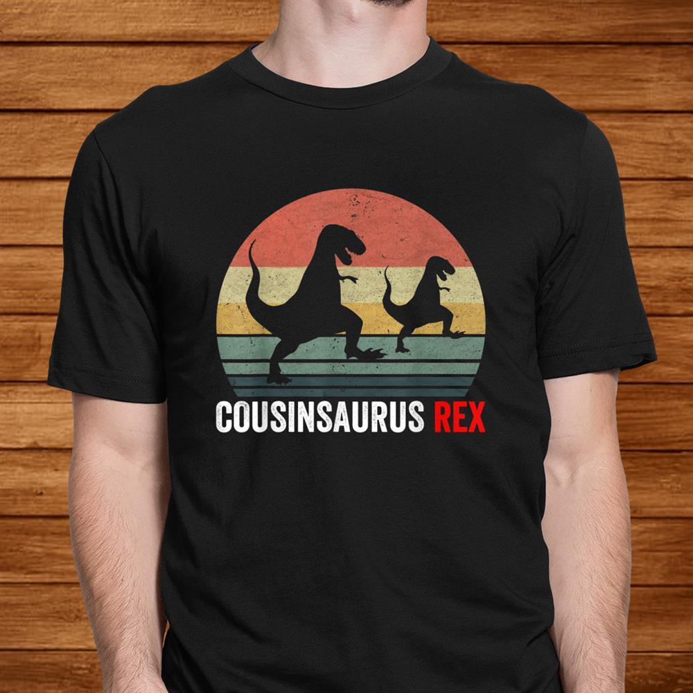 Father Day Gift Cousinsaurus Rex Dinosaur Shirts For Grandpa Men