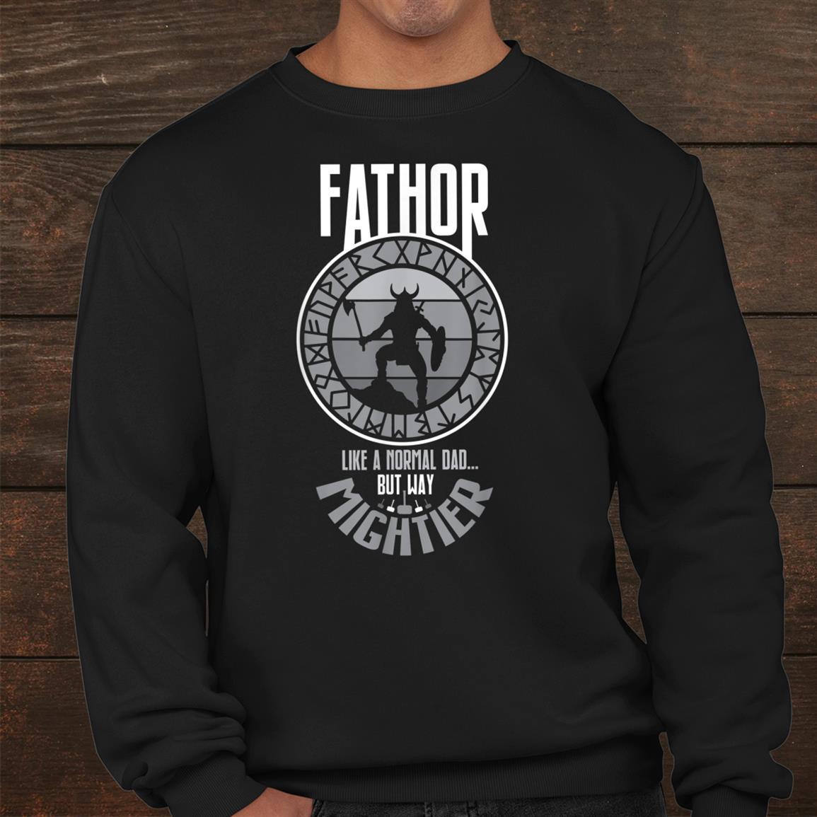 Fathor Viking Dad Shirt